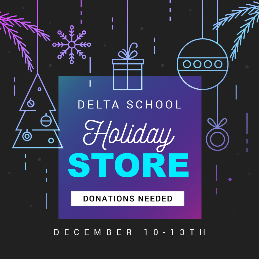 Delta Holiday Store - Donations Needed