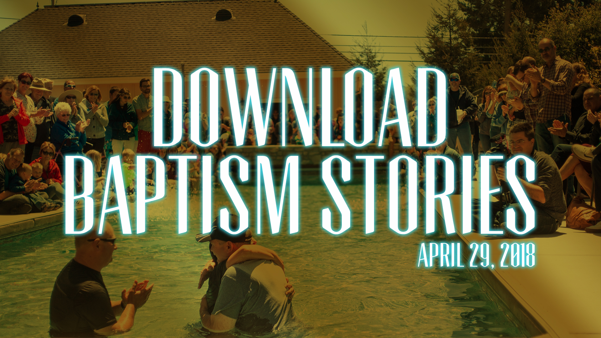 Download Baptism Stories Here